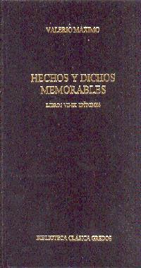 HECHOS Y DICHOS MEMORABLES. LIBROS VII-IX