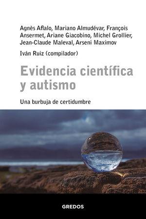 EVIDENCIA CIENTÍFICA Y AUTISMO, UNA BURBUJA DE CERTIDUMBRE