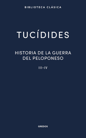 HISTORIA DE LA GUERRA DEL PELOPONESO III-IV