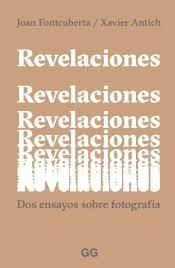REVELACIONES. DOS ENSAYOS SOBRE FOTOGRAFIA