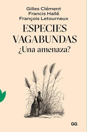 ESPECIES VAGABUNDAS. ¿UNA AMENAZA?
