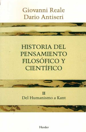 HISTORIA DEL PENSAMIENTO FILOSÓFICO Y CIENTÍFICO II DEL HUMANISMO A KANT