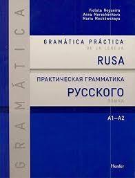 GRAMÁTICA PRÁCTICA DE LA LENGUA RUSA