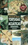 MANUALES DEL TERRARIO. TORTUGAS ACUÁTICAS