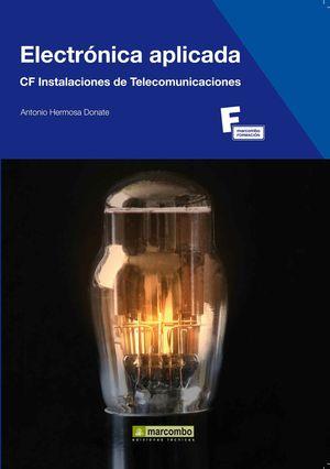 ELECTRONICA APLICADA CF INSTALACIONES DE TELECOMUNICACIONES