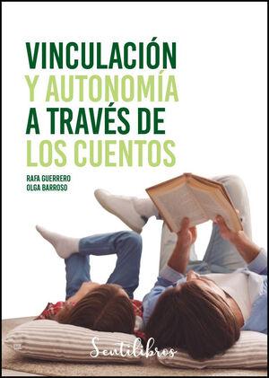 VINCULACIÓN Y AUTONOMÍA A TRAVÉS DE LOS CUENTOS