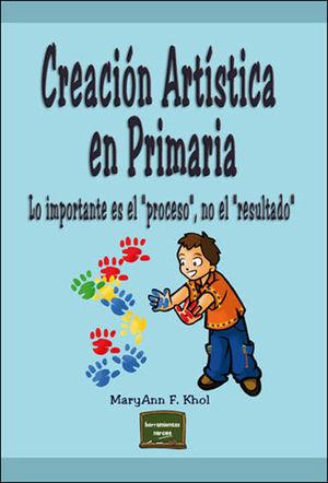 @ CREACION ARTISTICA EN PRIMARIA