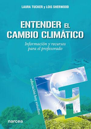 ENTENDER EL CAMBIO CLIMATICO