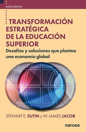TRANSFORMACION ESTRATEGICA DE LA EDUCACION SUPERIOR