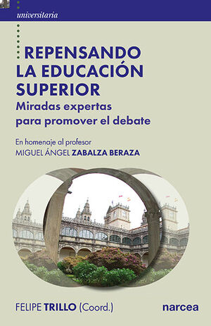 REPENSANDO LA EDUCACIÓN SUPERIOR