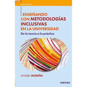 ENSEÑANDO CON METODOLOGÍAS INCLUSIVAS EN LA UNIVERSIDAD
