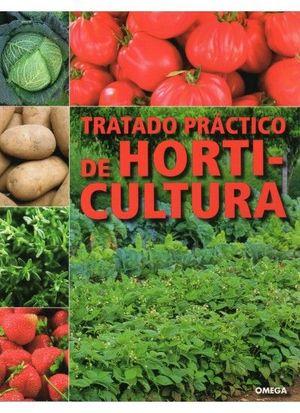 TRATADO PRACTICO DE HORTICULTURA  (OMEGA)