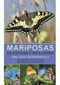 MARIPOSAS DE ESPAÑA Y DE EUROPA- UNA GUIA FOTOGRAF