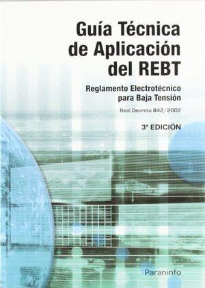 GUIA TECNICA DE APLICACION DEL REBT RD. 842/2002 3 BAJA TENSION