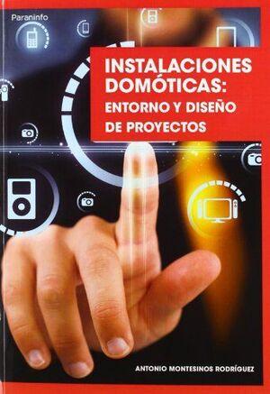 INSTALACIONES DOMOTICAS ENTORNO Y DISEÑO DE PROYECTOS