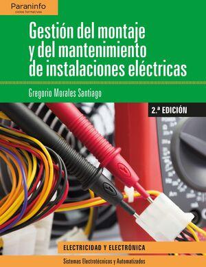 GESTION DEL MONTAJE Y MANTENIMIENTO DE INSTALACIONES ELECTRICAS