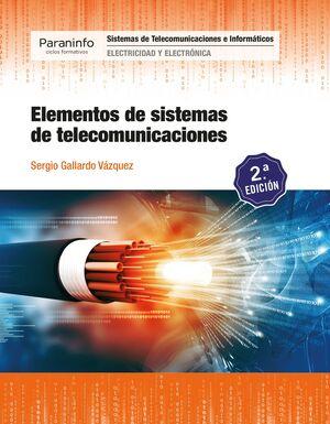 ELEMENTOS DE SISTEMAS DE TELECOMUNICACIONES, 2.ª EDICIÓN