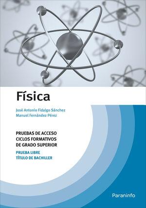 FÍSICA, PRUEBAS DE ACCESO A CICLOS FORMATIVOS DE GRADO SUPERIOR