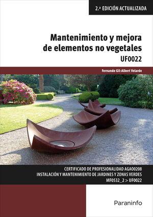 MANTENIMIENTO Y MEJORA DE ELEMENTOS NO VEGETALES UF0022
