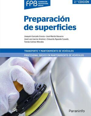 PREPARACIÓN DE SUPERFICIES, TRANSPORTE Y MANTENIMIENTO VEHÍCULOS (2ª EDICIÓN)