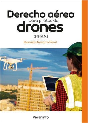 DERECHO AÉREO PARA PILOTOS DE DRONES (RPAS)