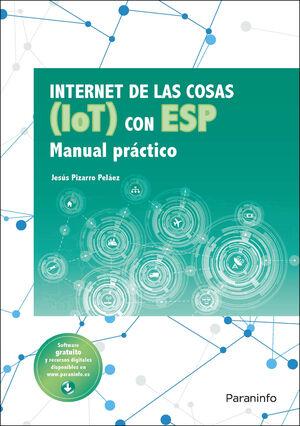 INTERNET DE LAS COSAS (IOT) CON ESP. MANUAL PRÁCTICO