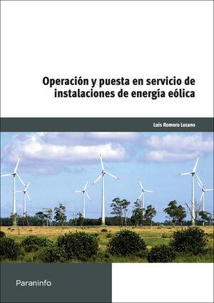 OPERACIÓN Y PUESTA EN SERVICIO DE INSTALACIONES DE ENERGÍA EÓLICAS