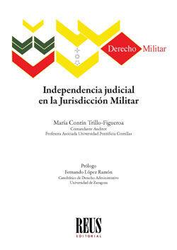INDEPENDENCIA JUDICIAL EN LA JURISDICCIÓN MILITAR
