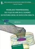 MODELADO TRIDIMENSIONAL DEL FLUJO DEL AIRE CILINDRO DE MOTORES DIESEL