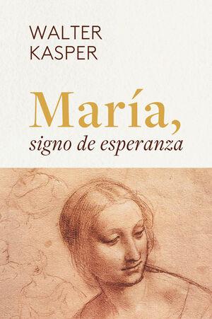 MARIA, SIGNO DE ESPERANZA