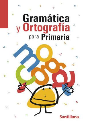 GRAMATICA Y ORTOGRAFIA PARA PRIMARIA