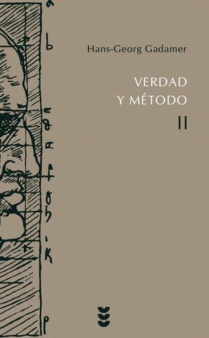 VERDAD Y MÉTODO: T.2