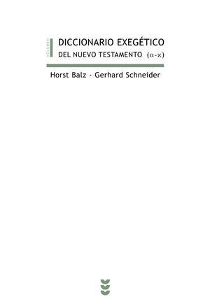 DICCIONARIO EXEGÉTICO DEL NUEVO TESTAMENTO (A-K)