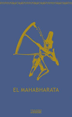 EL MAHABHARATA, CONTADO SEGUN LA TRADICION ORAL POR SERGE DEMETRIAN