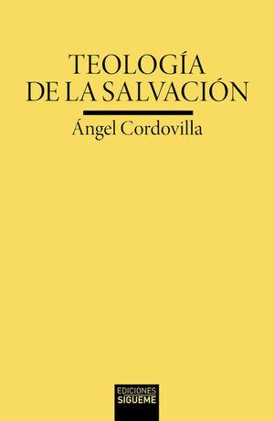 TEOLOGÍA DE LA SALVACIÓN