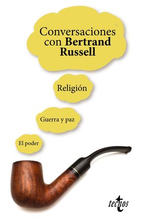 CONVERSACIONES CON BERTRAND RUSSELL