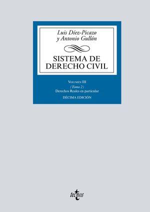 SISTEMA DE DERECHO CIVIL  VOLUMEN III (TOMO 2) DERECHOS REALES EN PARTICULAR
