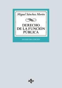 DERECHO DE LA FUNCIÓN PÚBLICA. 12ª EDIC. (2019)