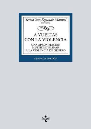 A VUELTAS CON LA VIOLENCIA (2ª EDICION)