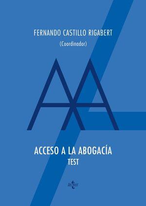 ACCESO A LA ABOGACIA. TEST