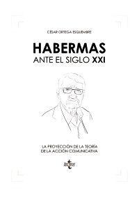 HABERMAS ANTE EL SIGLO XXI