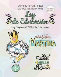LEY DE EDUCACIÓN VERSIÓN MARTINA. LEY ORGANICA 2/2006, DE 3 DE MAYO. TEXTO LEGAL