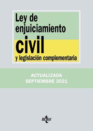 LEY DE ENJUICIAMIENTO CIVIL Y LEGISLACION COMPLEMENTARIA