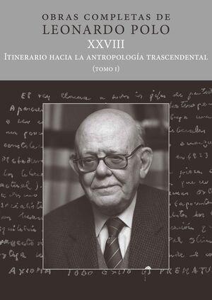 (L.P. XXVIII) ITINERARIO HACIA LA ANTROPOLOGIA TRASCENDENTAL