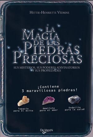 LA MAGIA DE LAS PIEDRAS PRECIOSAS