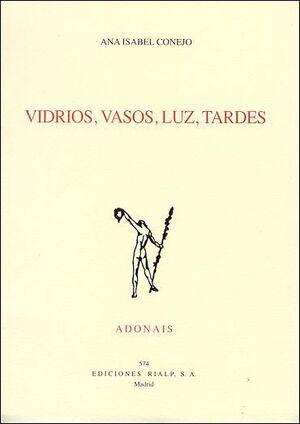 VIDRIOS, VASOS, LUZ, TARDES