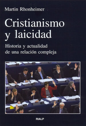 CRISTIANISMO Y LAICIDAD : HISTORIA Y ACTUALIDAD DE UNA RELACIÓN COMPLE