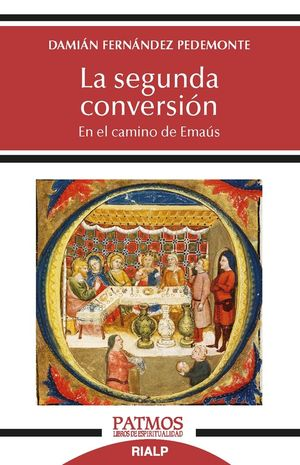 LA SEGUNDA CONVERSIÓN EN EL CAMINO DE EMAÚS