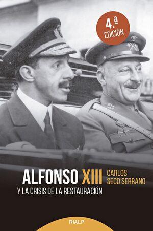 ALFONSO XIII Y LA CRISIS DE LA RESTAURACIÓN
