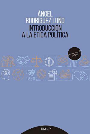 INTRODUCCION A LA ETICA POLITICA